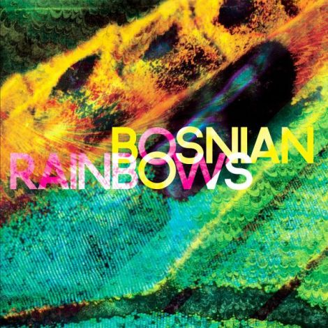 Bosnian Rainbows album