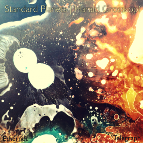 Standard Planets Harald Grosskopf single packshot large
